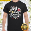 Best Fucking Grandma Ever Funny Mothers Day Gift Grandmother Shirt