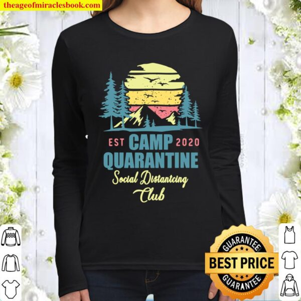 Camp Quarantine Social Distancing Club Funny Camping Gift Women Long Sleeved