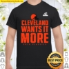 Cleveland-Wants-It-More-Play-off Shirt