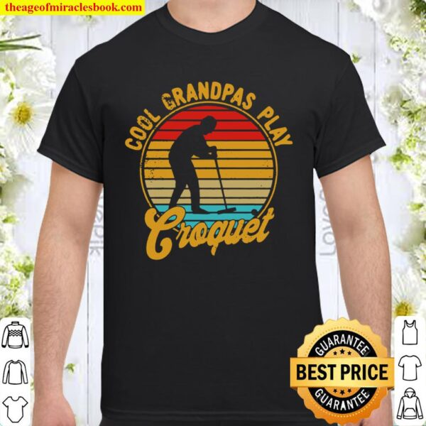 Cool Grandpas Play Croquet Retro Vintage 1970s Pullover Shirt