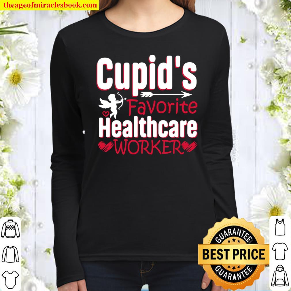 Cupid's Favorite Healthcare Worker 2021 Valentine's Day Women Long Sleeved