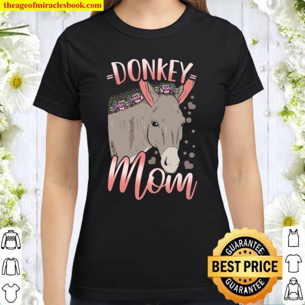 Donkey Mom Mother Mother's Day Gift For Donkey Lovers Classic Women T-Shirt