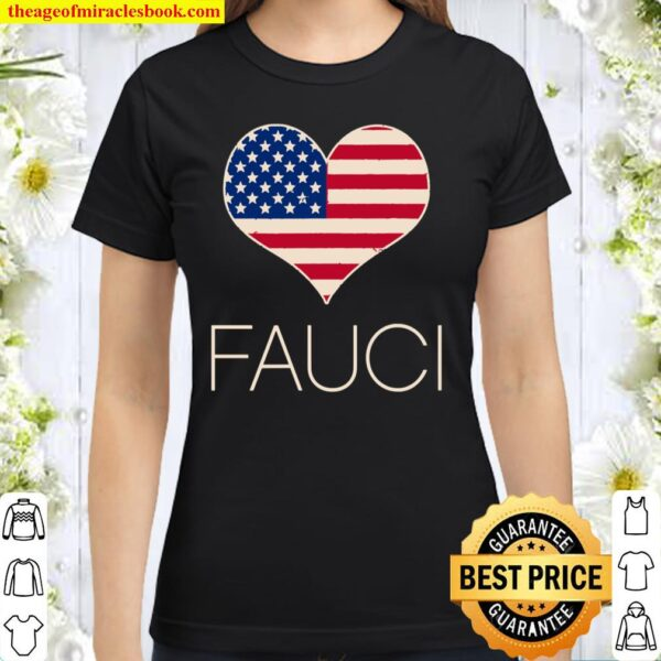 Dr Anthony Fauci Gift Ideas Classic Women T-Shirt