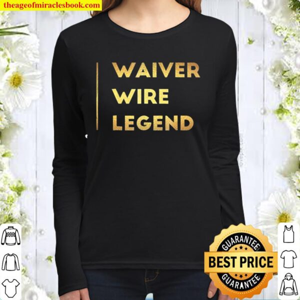 Fantasy Football Gifts For Men Waiver Wire Shirt Sports Women Long Sleeved