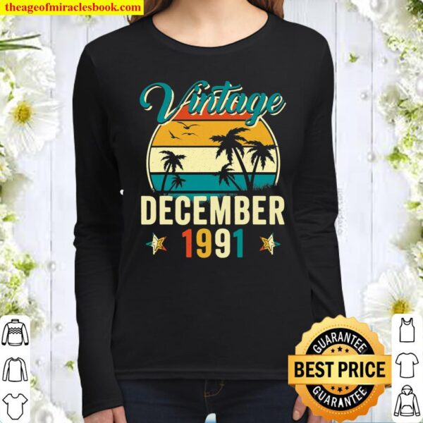Funny 30Th Birthday Gift 30 Year Old Vintage December 1991 Women Long Sleeved