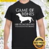 Game Of Bones House Dachshund The Mailman Is Coming Shirt