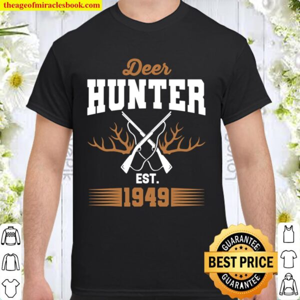 Gifts for 72 Year Old Deer Hunter 1949 Hunting 72th Birthday Shirt