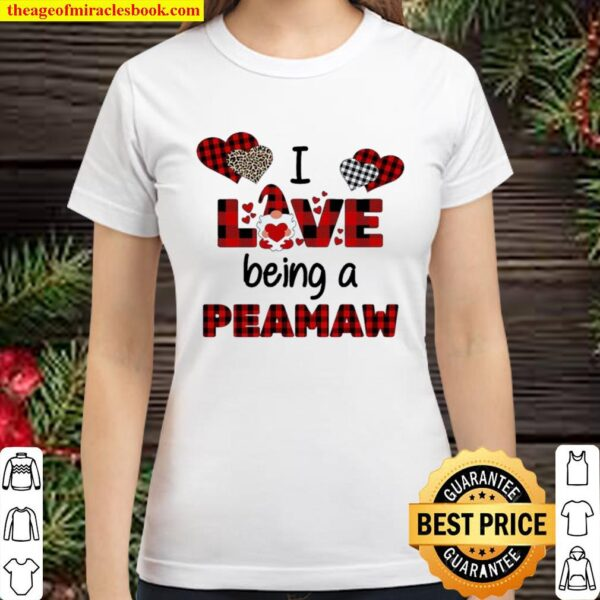 Gnome I love being a peamaw Classic Women T-Shirt