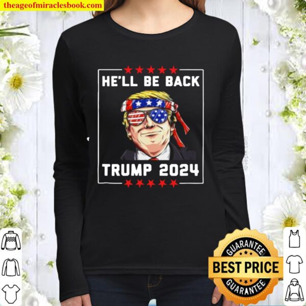 He_ll Be Back Trump 2024 Women Long Sleeved