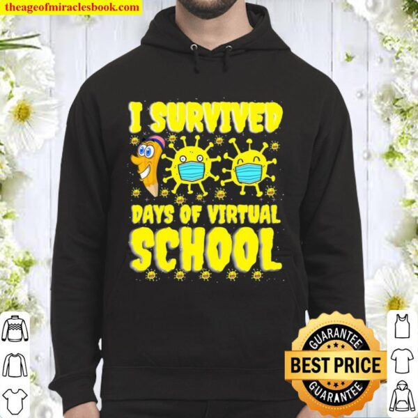I Survived 100 Days Of Virtual School Students And Teachers Hoodie