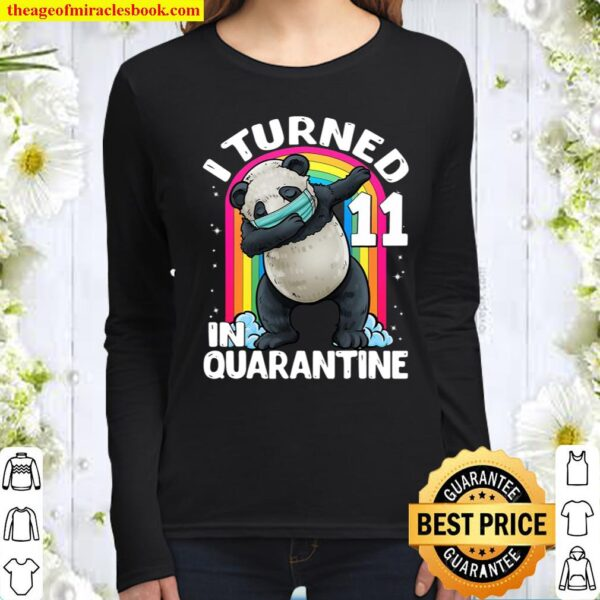 I Turned 11 In Quarantine Dabbing Panda 11Th Birthday Kids Women Long Sleeved
