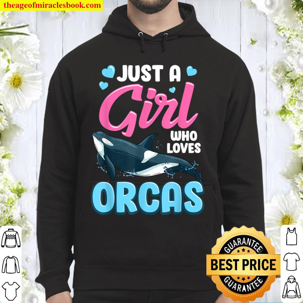 Killer Whale T-Shirt Only A Girl That Orcas Loves Hoodie