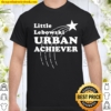 Little Lebowski Urban Achiever Shirt