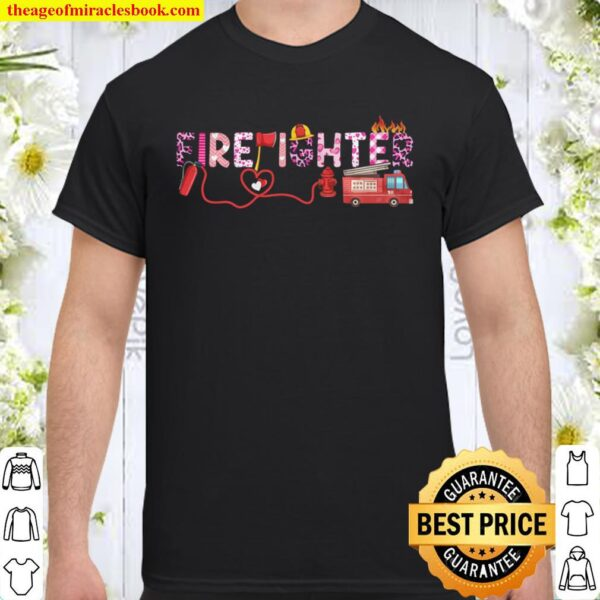 Love Pink Firefighter Happy Valentine Day Awesome Funny Gift Shirt Ide Shirt
