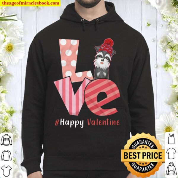 Love Standard Schnauzer Happy Valentine Day Awesome Funny Gift Shirt I Hoodie