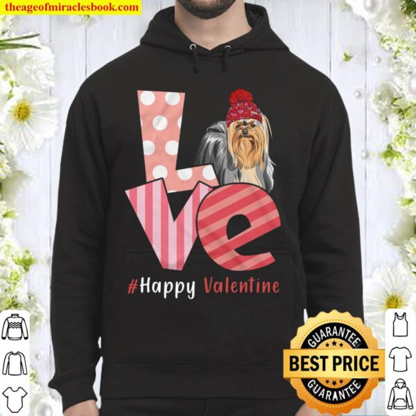 Love Yorkshire Terrier Happy Valentine Day Awesome Funny Gift Shirt Id Hoodie