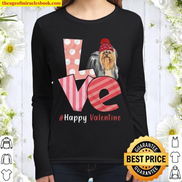 Love Yorkshire Terrier Happy Valentine Day Awesome Funny Gift Shirt Id Women Long Sleeved