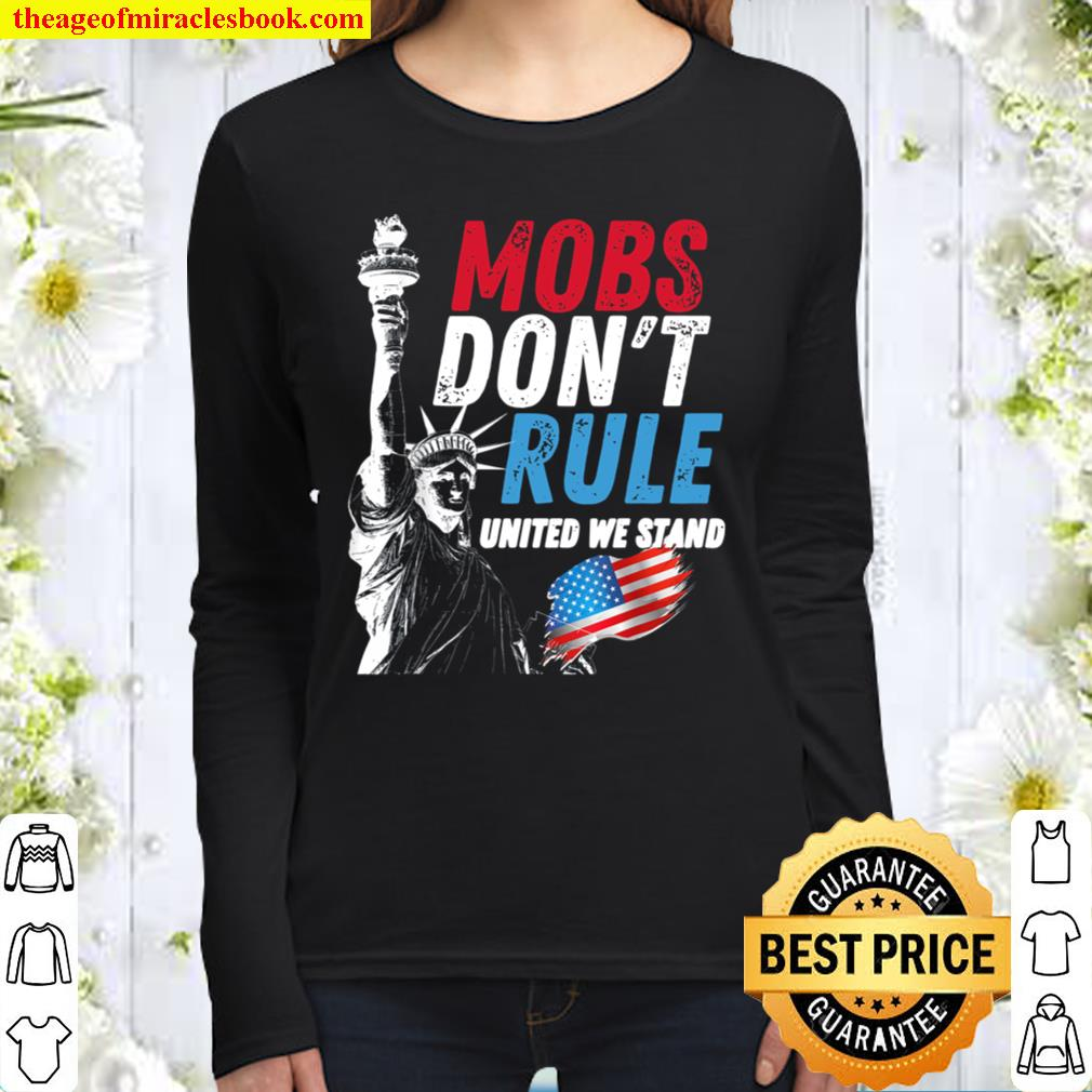 Mobs Don_t Rule United States United We Stand Grunge Women Long Sleeved