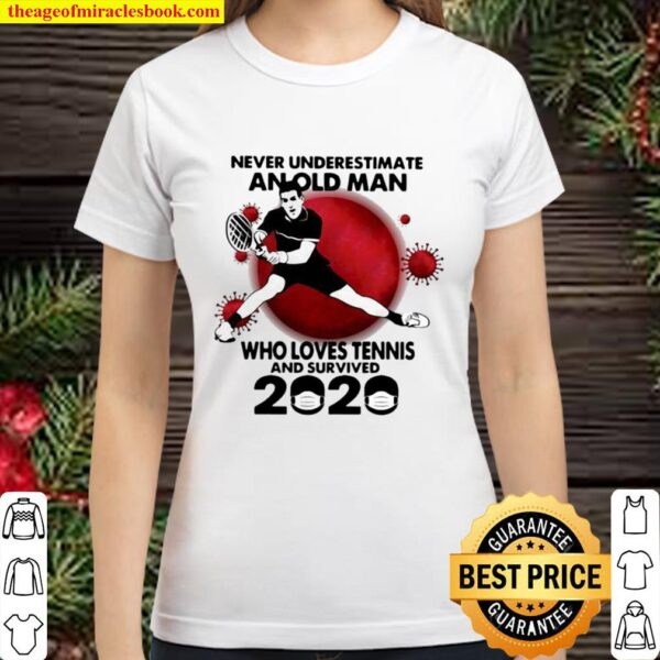 Never Underestimate An Old Man Who Loves Tennis And Survived 2020 Mask Classic Women T-Shirt