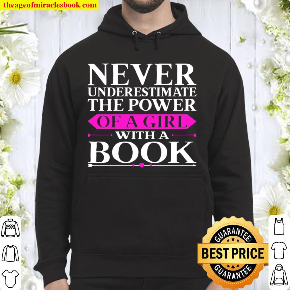 Power of a Girl With a Book Never Underestimate Archivist Hoodie