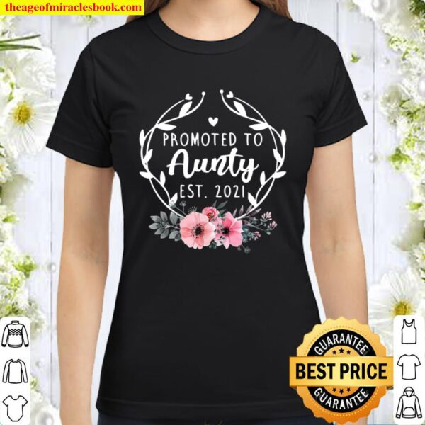 Promoted To Aunty Est 2021 Mothers Day New Grandma Classic Women T-Shirt