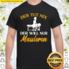 The Tut nix der will nur Massage Physio Masseur Massage Shirt