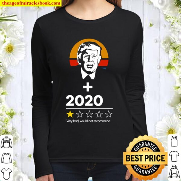 Trump Plus 2020 One Star - Very Bad Would Not Recommend Gift Women Long Sleeved