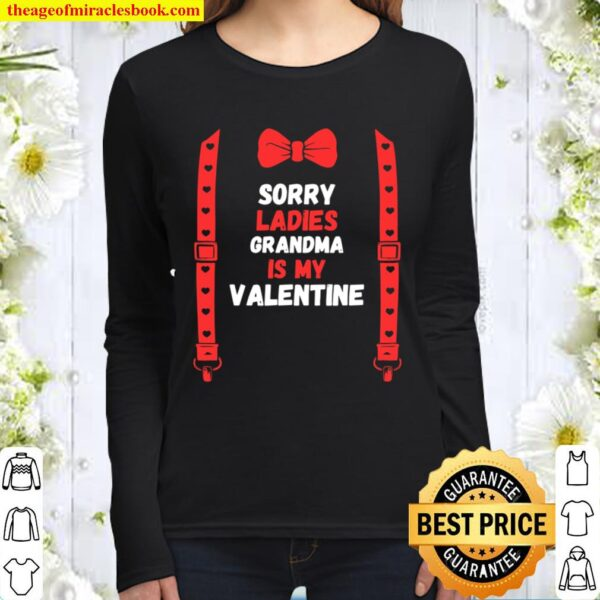 Valentines Day Custome sorry ladies grandma is my valentine Women Long Sleeved