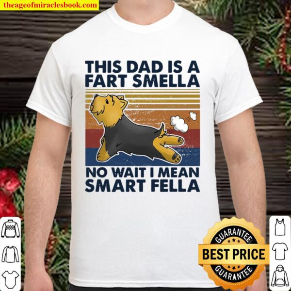 Vintage This Dad Is A Fart Smella No Wait I Mean Smart Fella Yorkshire Shirt