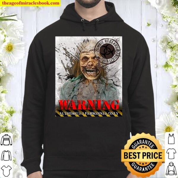 Warning Authorized Personnel Only Zombie Halloween Hoodie