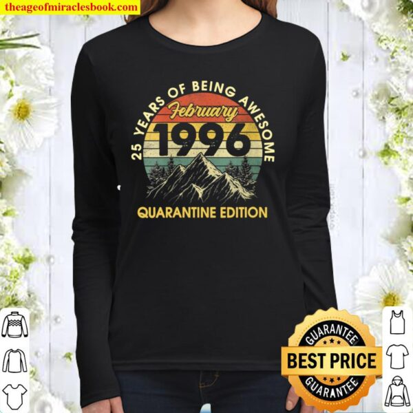 Womens Born In February 1996 Birthday Gifts Quarantine 25 Years Old Women Long Sleeved