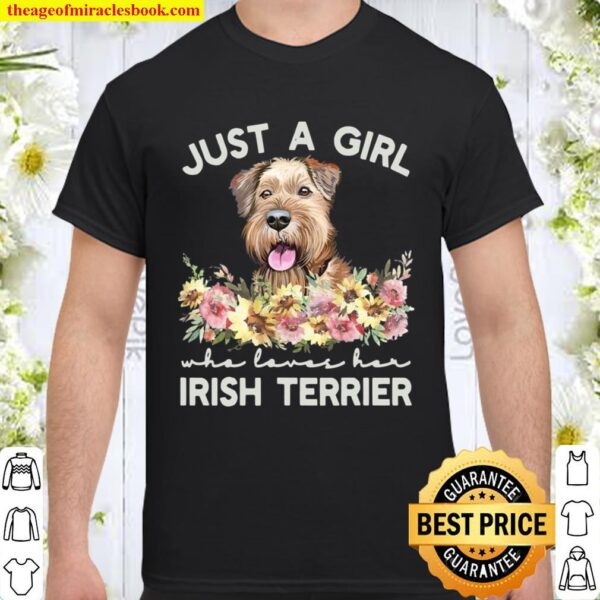 Womens Just A Girl Who Loves Her Irish Terrier Shirt