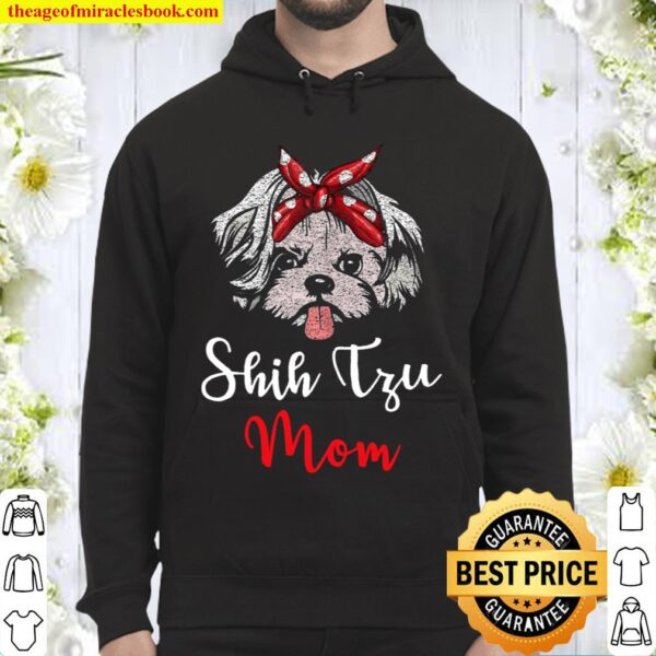 Womens Shih Tzu Mom Tee Mama Mother Dogs Pet Lover Mother's Day Hoodie