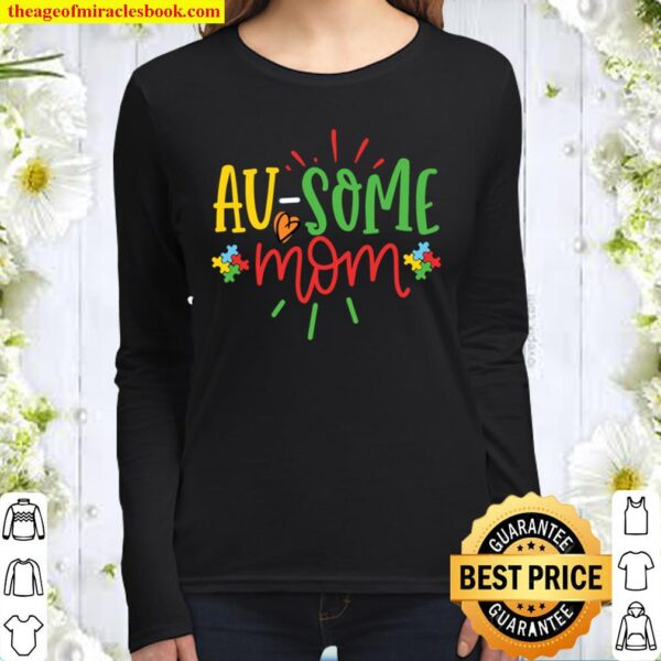Au-Some Mom Graphic for Mother of Autistic Child Autism Women Long Sleeved