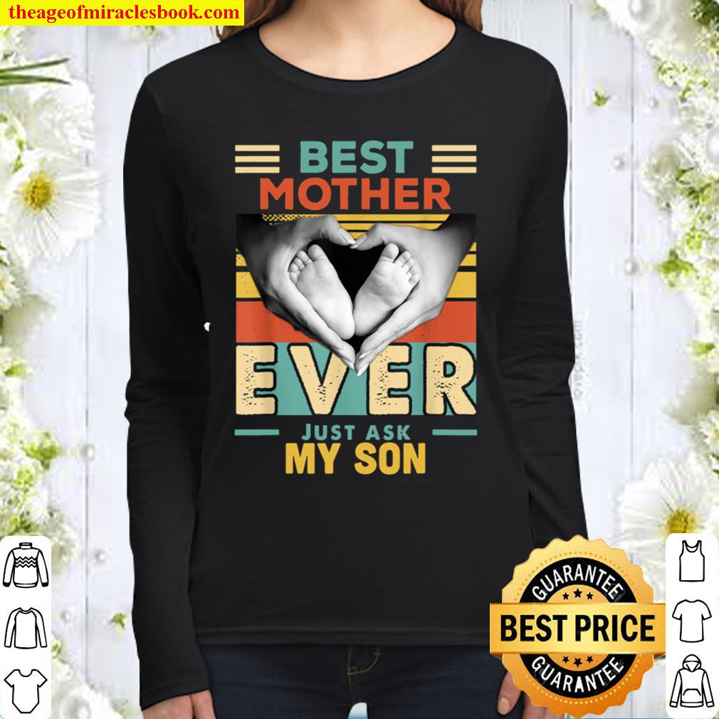 Best Mother Ever Just Ask My Son Women Long Sleeved