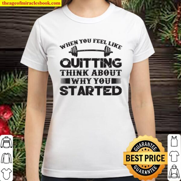 Bodybuilding Workout Quote Weightlifting Exercise Gymnastic Classic Women T-Shirt