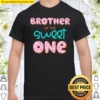 Brother Of Sweet One First Birthday Matching Family Donut Shirt