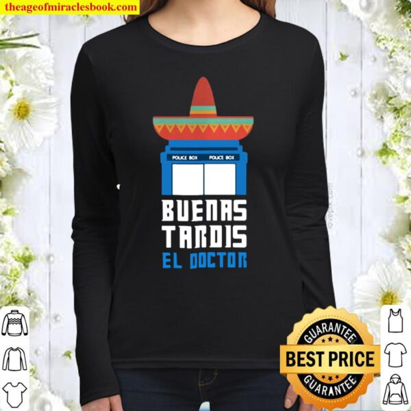 Buenas Tardis Doctor Who Funny Women Long Sleeved
