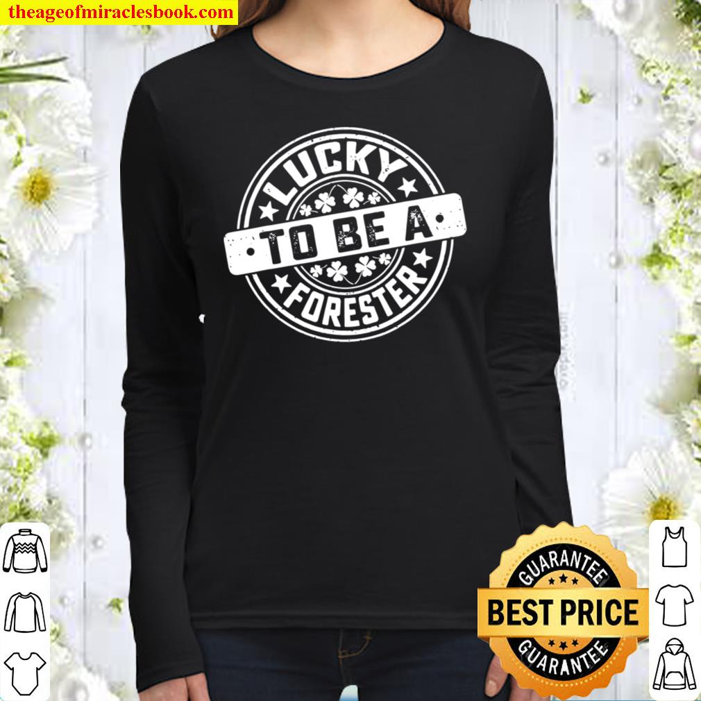 Forester St Patrick's Day Lucky to Be A Forester Women Long Sleeved