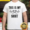 Funny This Is My Gaming Shirt by Chach Ind. Clothing Shirt
