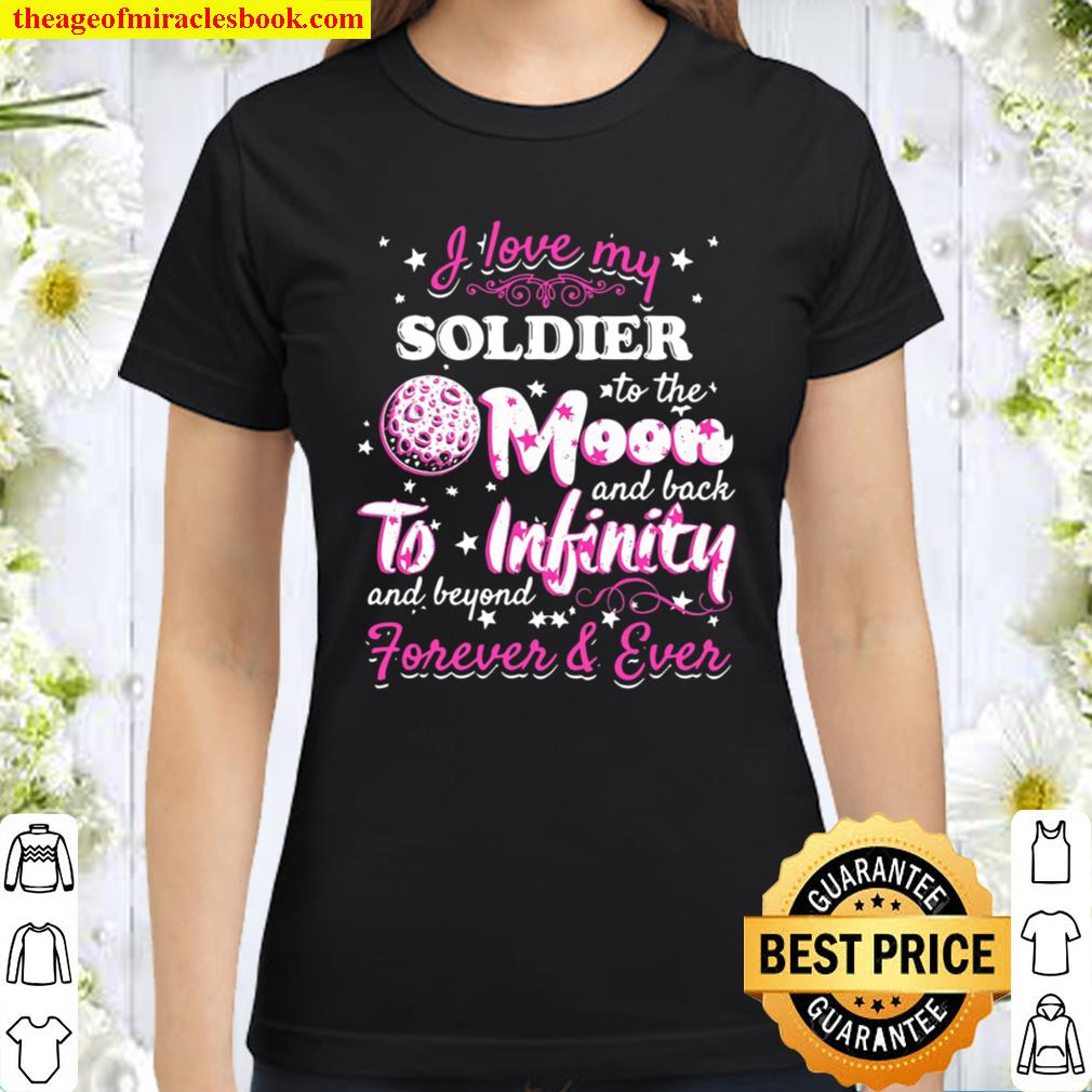 I Love My Soldier – Army Wife Classic Women T-Shirt