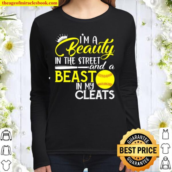 I'm A Beauty In The Street And A Beast In My Cleats Women Long Sleeved