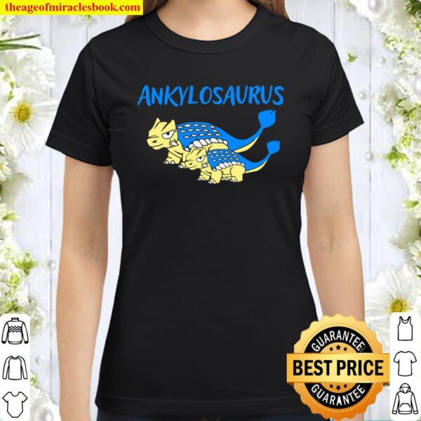 Mother And Kids Matching Outfits Dinosaur Ankylosaurus Classic Women T-Shirt