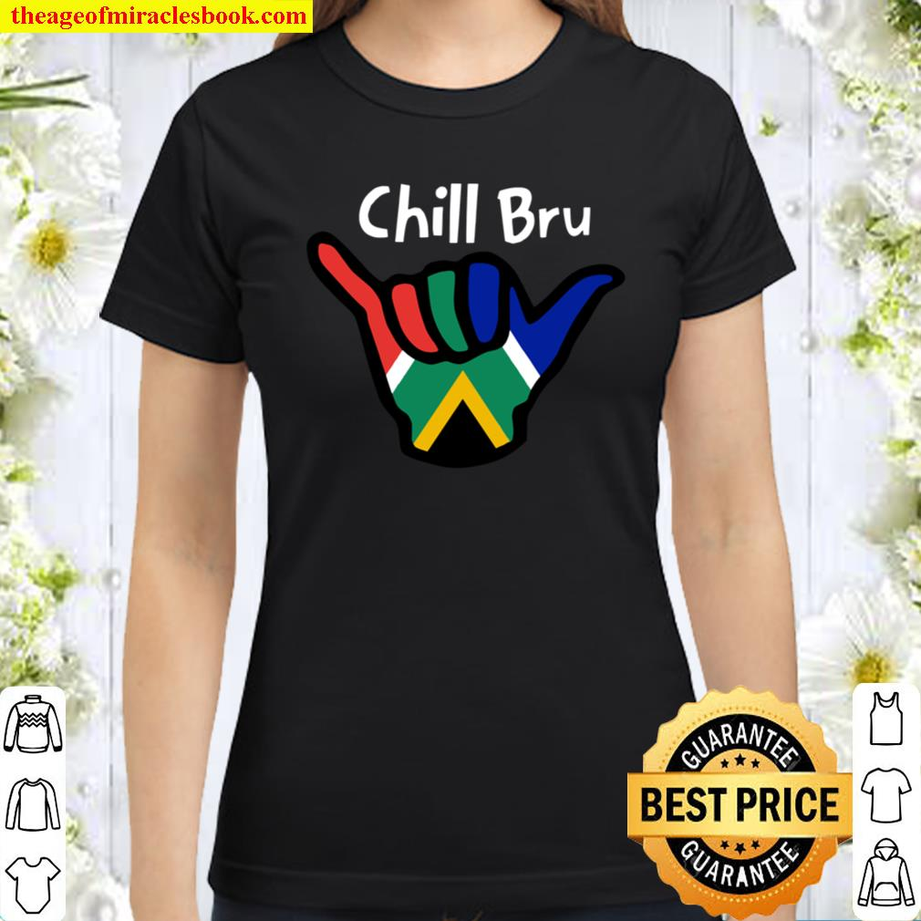 South Africa Chill Bru Hand South African Flag Classic Women T-Shirt