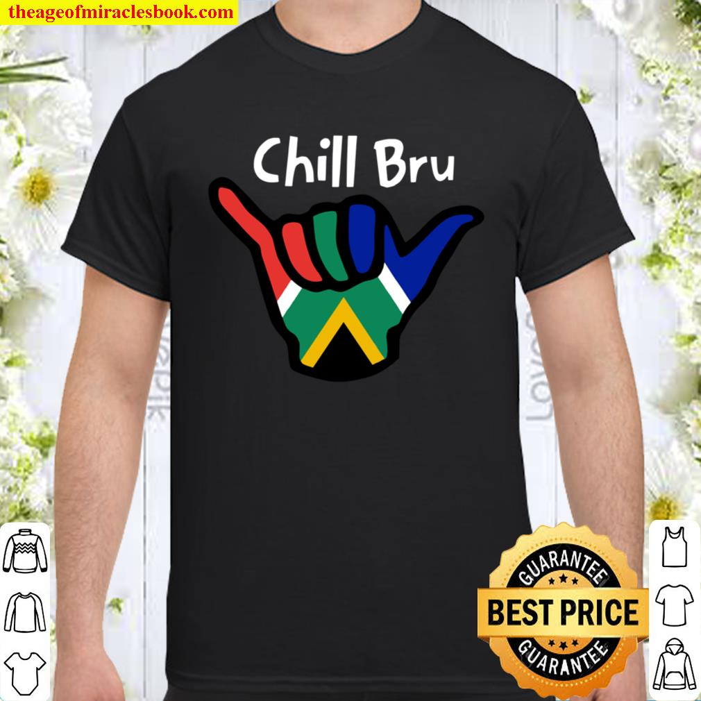 South Africa Chill Bru Hand South African Flag Shirt