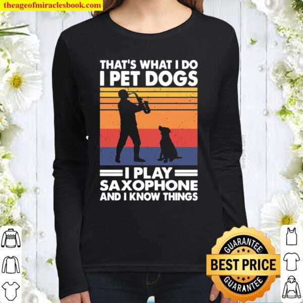 That's what I do, Saxophonist and Dog Owner Women Long Sleeved