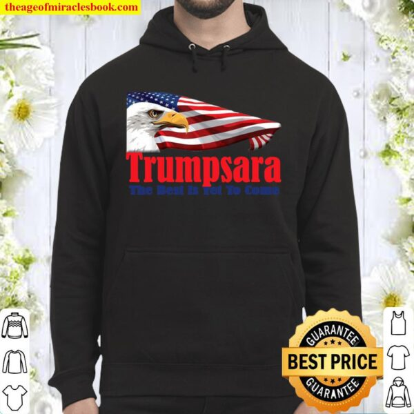 TrumpsaraTeach your about this time we get to live it. Hoodie