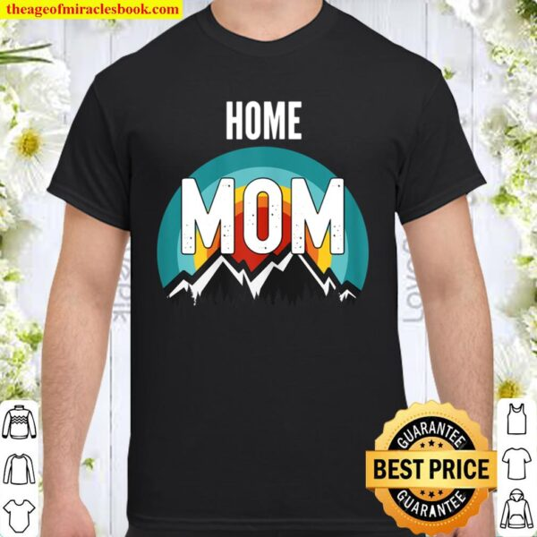 Womens Home Economist Mom, Mothers Day 2021 Gift Shirt