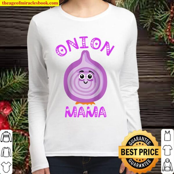 Womens Onion Mama Sweet Onion Culinary Food Chef Cook Mother Raglan Ba Women Long Sleeved