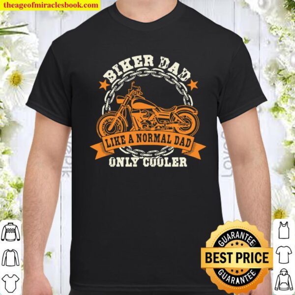 Biker Dad Father's Day Biker Fathers Motorcycle Dad Shirt